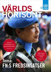 Världshorisont nummer 2 2017 handlar om FN:s fredsinsatser